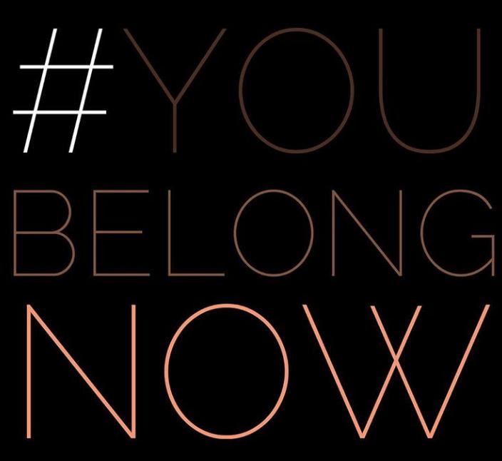 #YouBelongNow Instagram You Belong Now